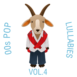 The Cat and Owl - 00s Pop Lullabies, Vol. 4
