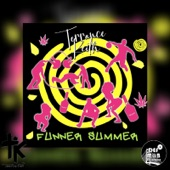 Terrance Keith - Funner Summer (feat. Shey Skeedy)