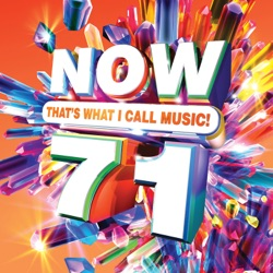 Album: NOW That s What I Call Music Vol 71 by Various
