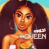 Orezi - My Queen