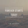 Tim Halperin - Forever Starts Today artwork