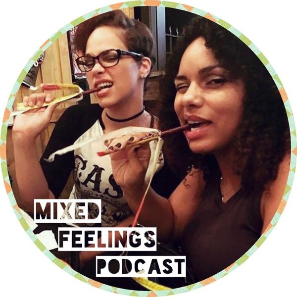 Mixed Feelings Podcast