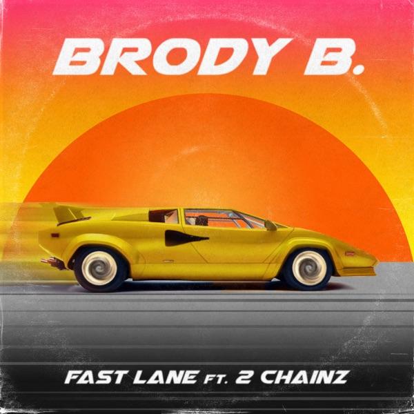 Fast Lane (feat. 2 Chainz) - Single