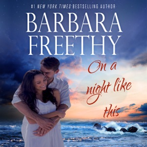 On A Night Like This - Barbara Freethy audiobook, mp3