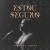 Estou Seguro (Ao Vivo) - Single