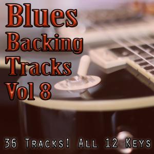 Guitar Backing Tracks - Blues Guitar Backing Tracks Jam, Vol. 8