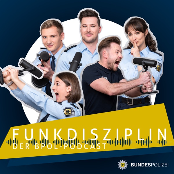 Funkdisziplin – der Bundespolizei-Podcast