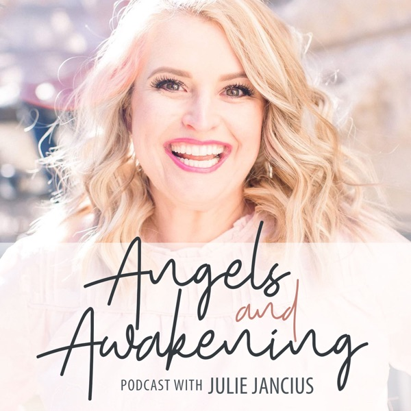 Angels and Awakening - Podcast – Podtail