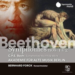 Akademie für Alte Musik Berlin & Bernhard Forck - Beethoven: Symphonies Nos. 1 & 2 / C.P.E. Bach: Symphonies, Wq 175 & 183/17