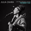 Julia Zahra - Live from the Remedy Tour - EP artwork