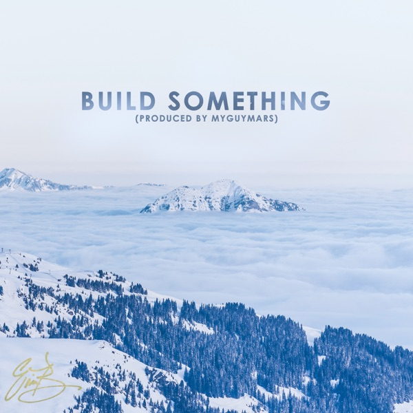 Eric Bellinger - Build Something