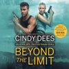 Cindy Dees - Beyond the Limit: Valkyrie Ops: The First Female SEALs  artwork
