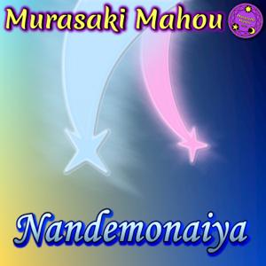"Murasaki Mahou - Nandemonaiya (From ""Kimi no na wa: Your name"")"