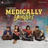 Medically Yourrs Music from the Original Web Series Single