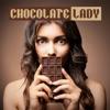 Chocolate Lady Single