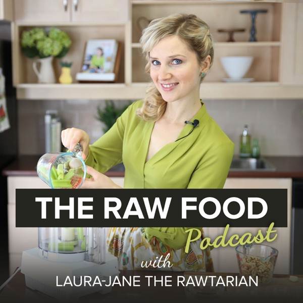 The Raw Food Podcast