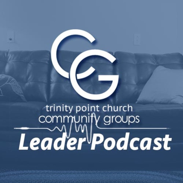 Community Group Leader Podcast