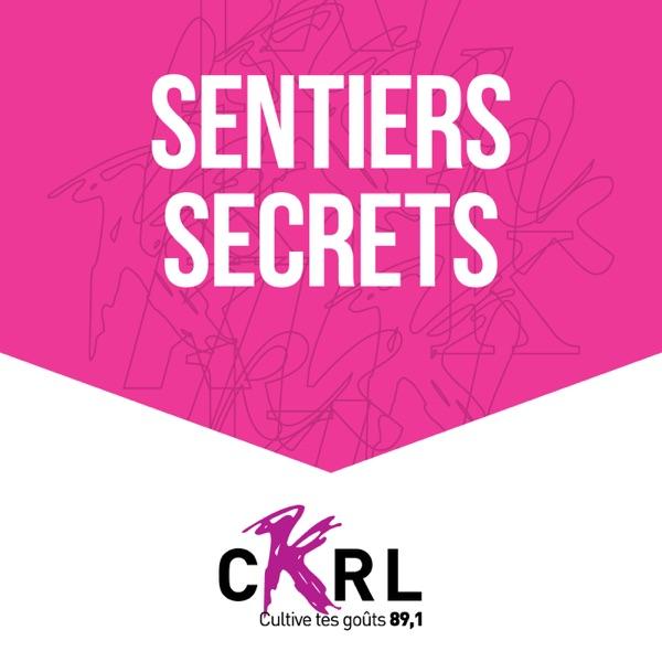 CKRL : Sentiers secrets