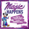 "Magic Happens  				<br />   ""The Disneyland Parade, Magic Happens""  Todrick Hall"