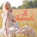 Ali Shumate - In My Dreams