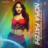 Ultimate Dance Hits of Nora Fatehi