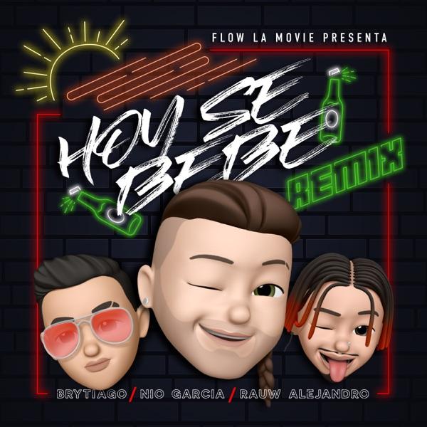Hoy Se Bebe (Remix) - Single