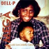 Dell-P - Lyrics Still Matter (feat. Slaughter Rico)