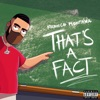 That's A Fact by French Montana