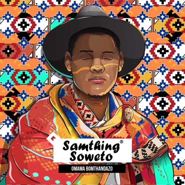 Omama Bomthandazo (feat. Makhafula Vilakazi) - Single