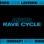 Rave Cycle - EP