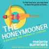 Melanie Summers - The Honeymooner: A Paradise Bay Romantic Comedy  artwork