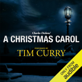 A Christmas Carol: A Signature Performance by Tim Curry  (Unabridged)
