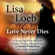 """Love Never Dies (A Song Inspired by the Book """"Sophia, Princess Among Beasts"""" by James Patterson With Emily Raymond) - Lisa Loeb"""