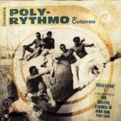 Orchestre-Poly Rythmo De Cotonou - Ne Rien Voir, Dire, Entendre