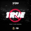 True (feat. Kizz Daniel) - Mayorkun
