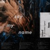 Say My Name by Imad iTunes Track 1