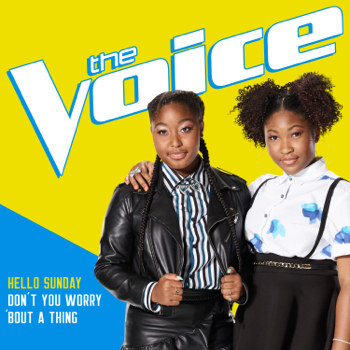 Hello Sunday Dont You Worry Bout a Thing The Voice Performance Hello Sunday album songs, reviews, credits