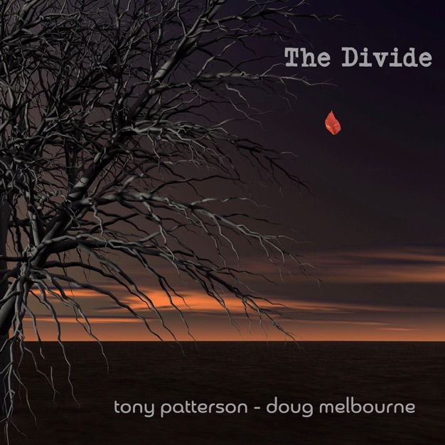 The Divide / Tony Patterson - Doug Melbourne