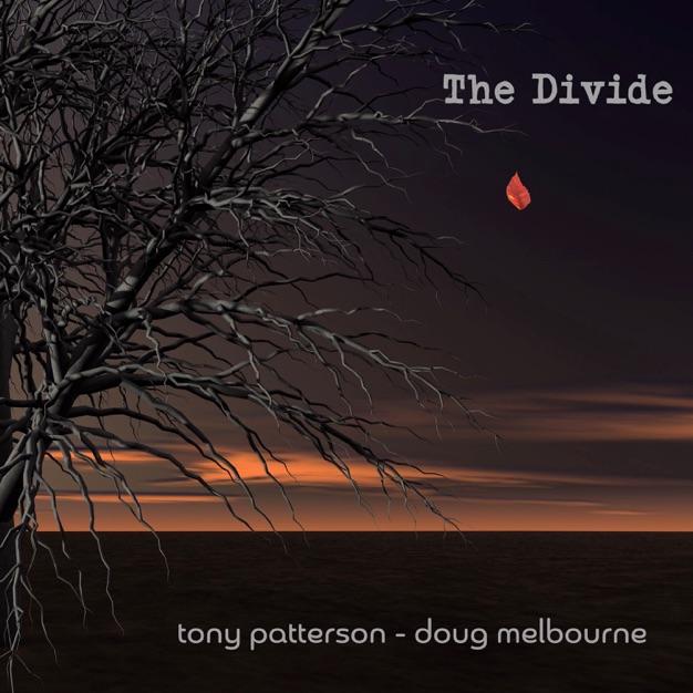 The Divide / Tony Patterson - Doug Melbourne