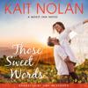 Kait Nolan - Those Sweet Words  artwork