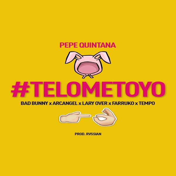 Te Lo Meto Yo (feat. Bad Bunny, Arcángel, Farruko, Lary Over & Tempo) - Single