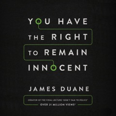 You Have the Right to Remain Innocent (Unabridged)