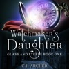 The Watchmaker's Daughter: Glass And Steele, Book 1 iphone and android app