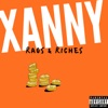 Xanny - Rags & Riches