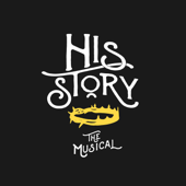 His Story the Musical (Original Cast Recording)