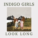 Indigo Girls - Howl at The Moon