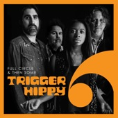 Trigger Hippy - The Door