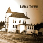 Levee Town - Back Page Girl