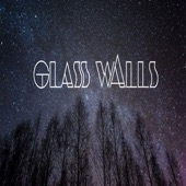 Glass Walls - Creatures