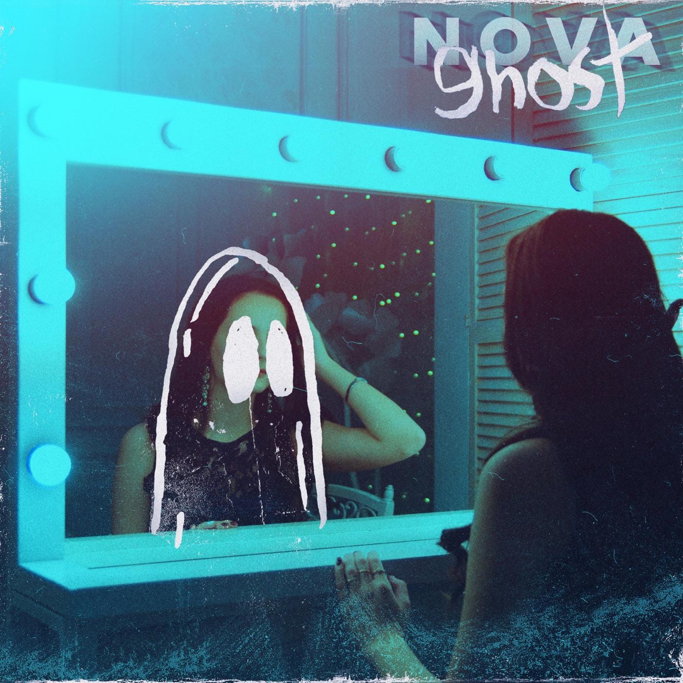 N O V A - Ghost [Single] (2019)
